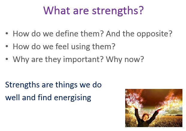 Helping the participants define what strengths are to them